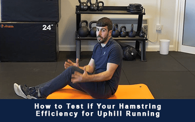 How to Test if Your Hamstring Efficiency for Uphill Running