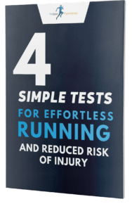 4 Simple Tests For Effortless Running And Reduced Risk Of Injury