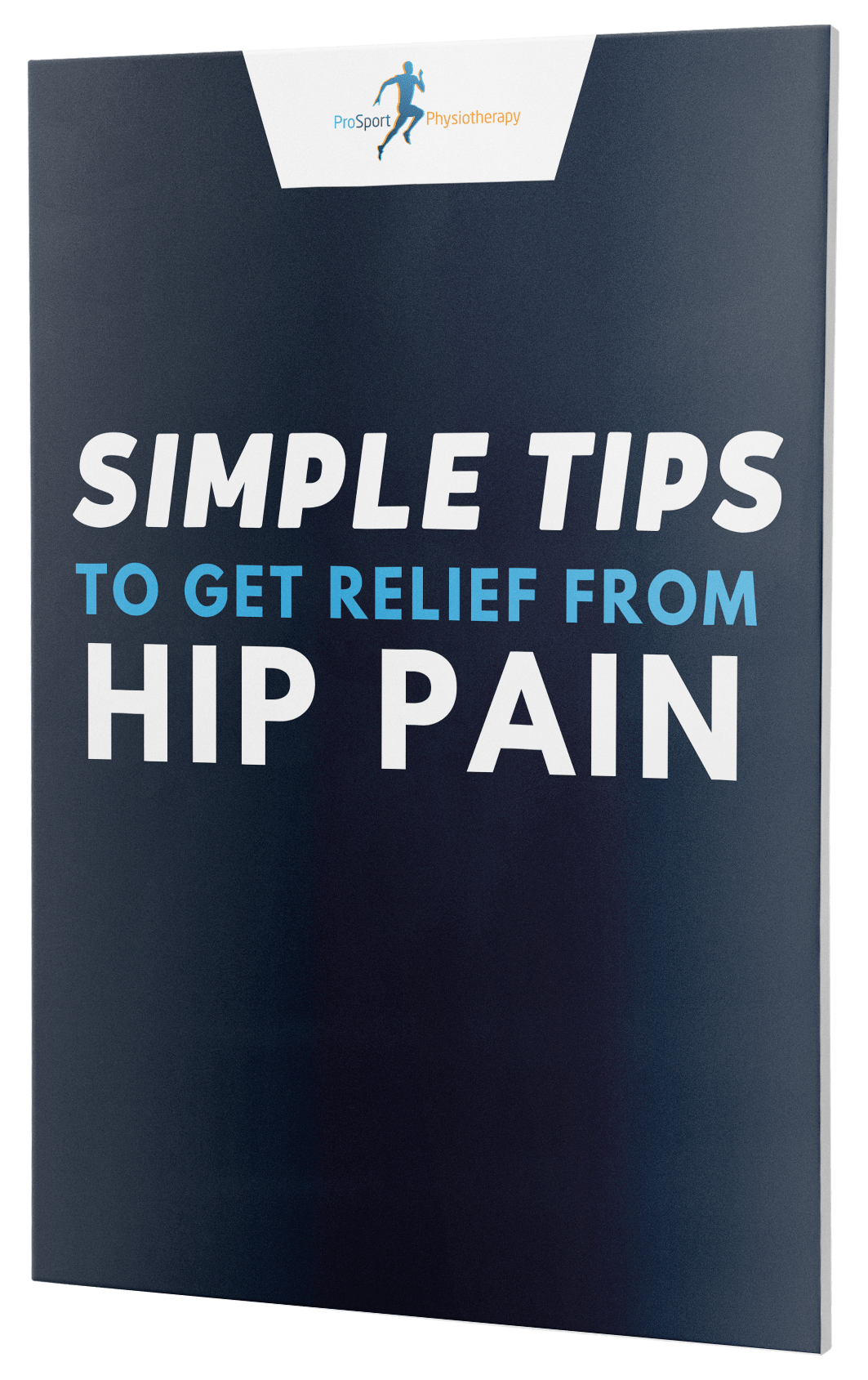 Hip Pain Relief PDF Guide - Pro Sport Physiotherapy Huddersfield Clinic